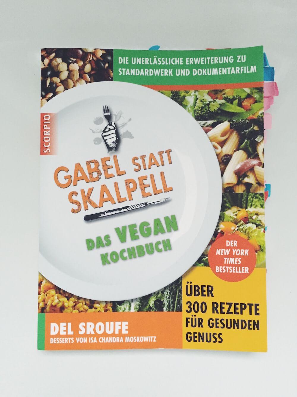 Gabel statt Skalpell – Das VEGAN Kochbuch